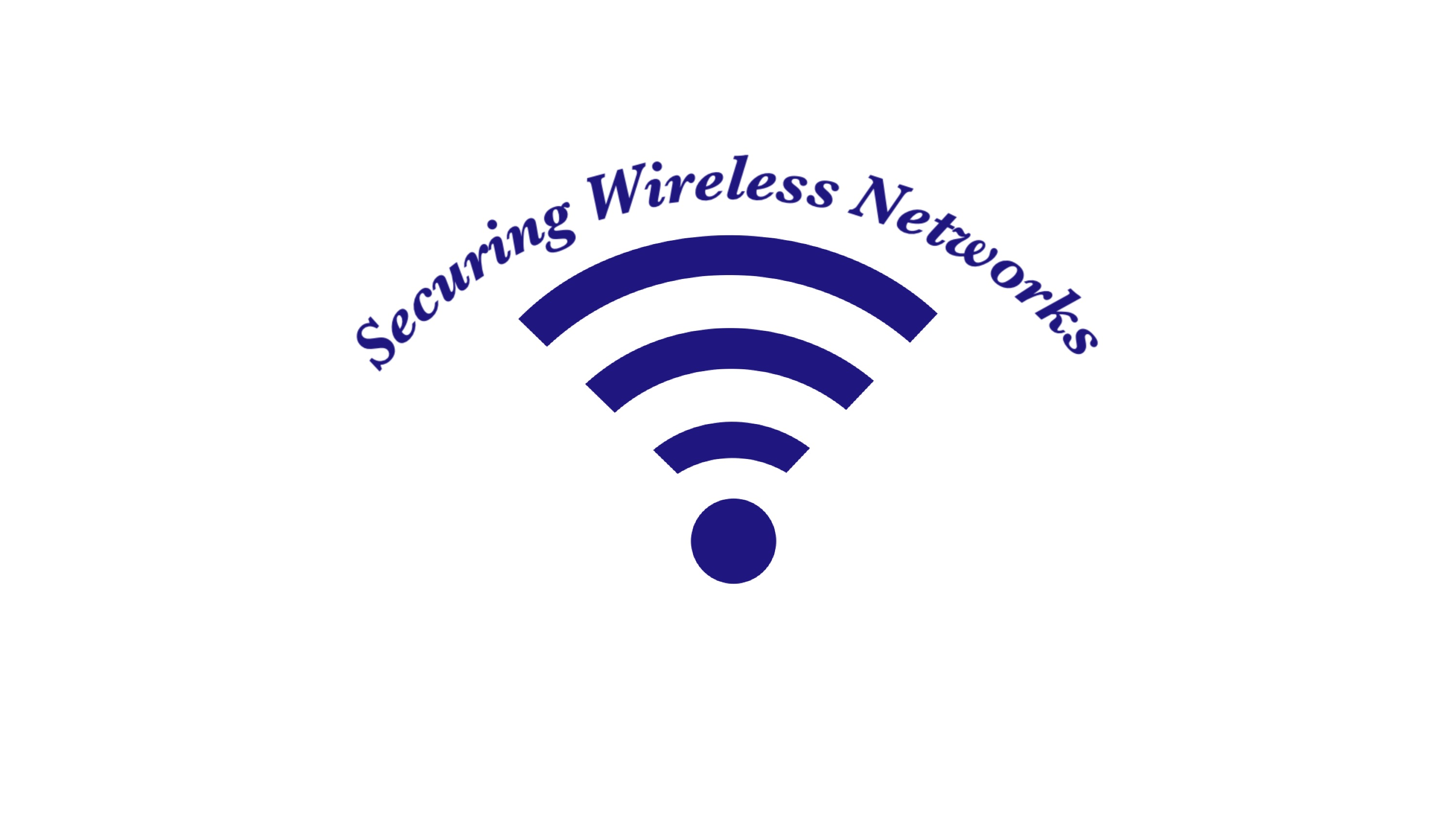 Security Wireless Networks